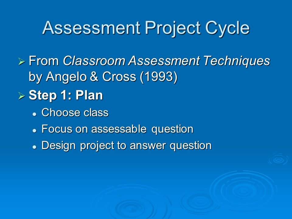 Assessment Project Cycle