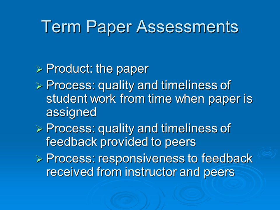 Term Paper Assessments