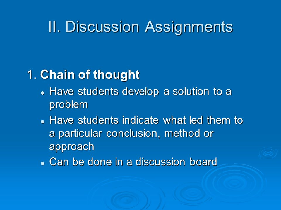 II. Discussion Assignments