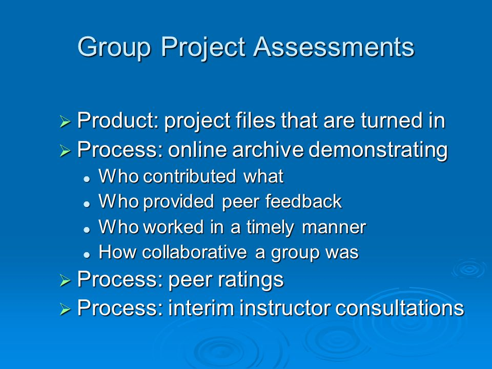Group Project Assessments