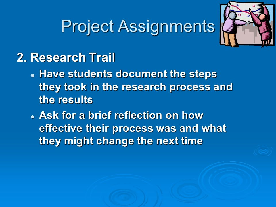 Project Assignments 2. Research Trail
