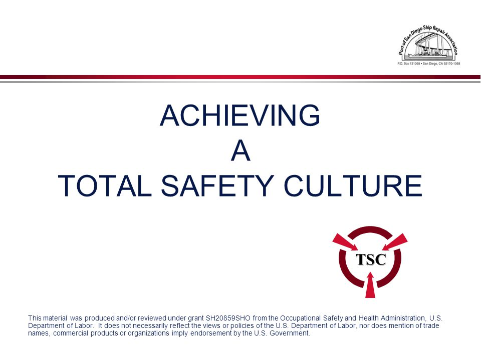 ACHIEVING A TOTAL SAFETY CULTURE