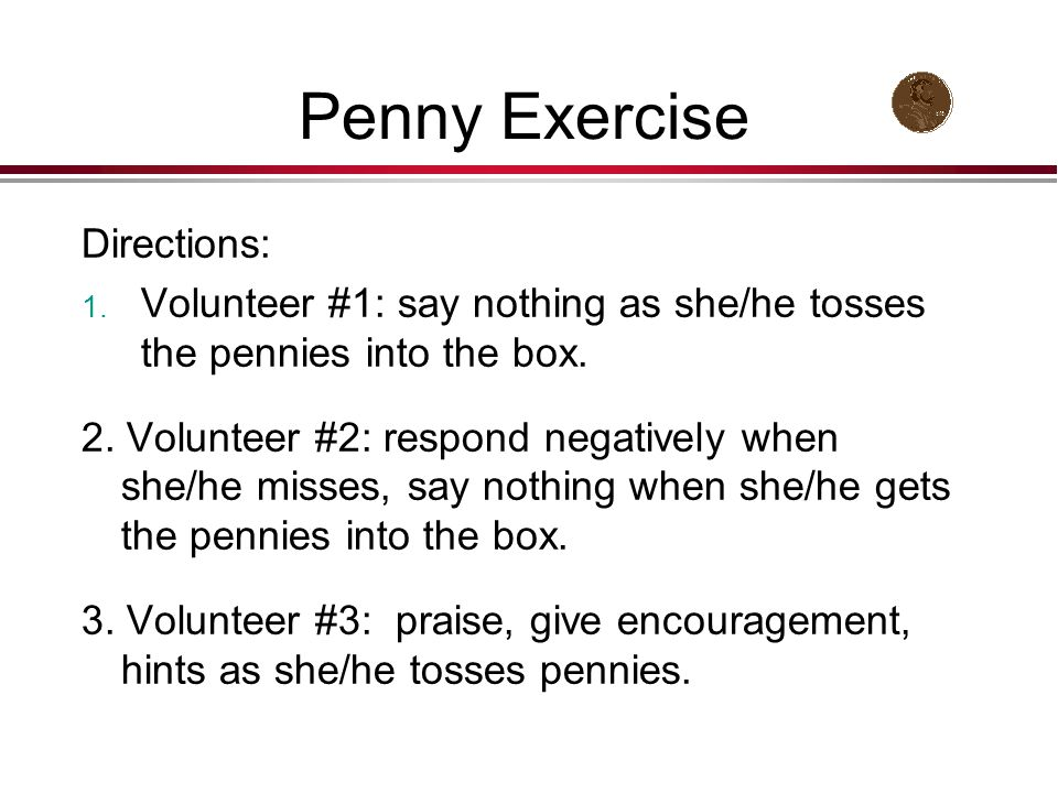 Penny Exercise Directions: