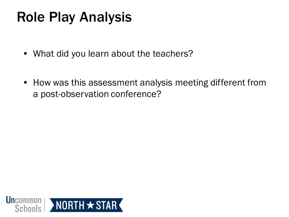 Role Play Analysis What did you learn about the teachers
