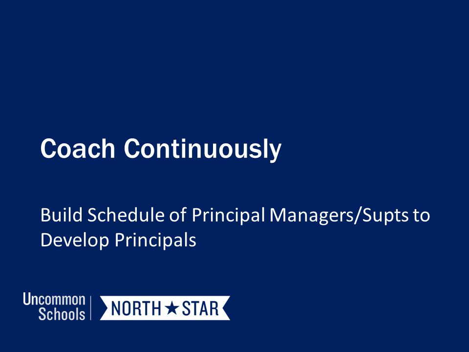 Build Schedule of Principal Managers/Supts to Develop Principals