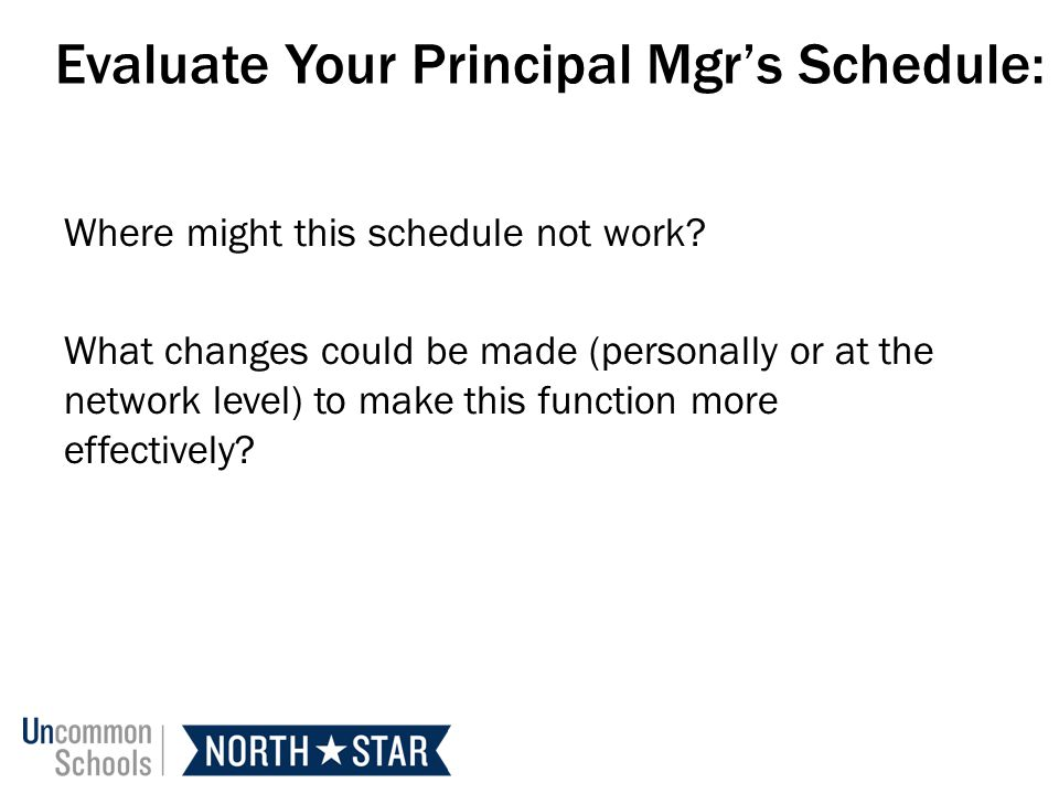 Evaluate Your Principal Mgr's Schedule:
