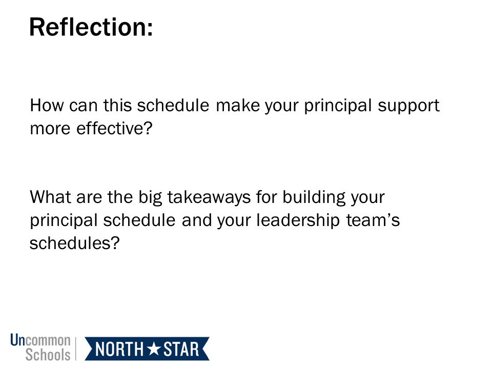 Reflection: How can this schedule make your principal support more effective