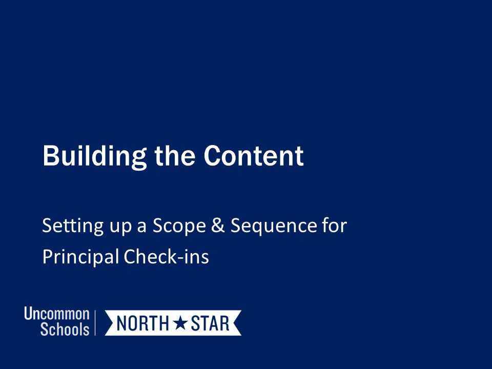 Setting up a Scope & Sequence for Principal Check-ins