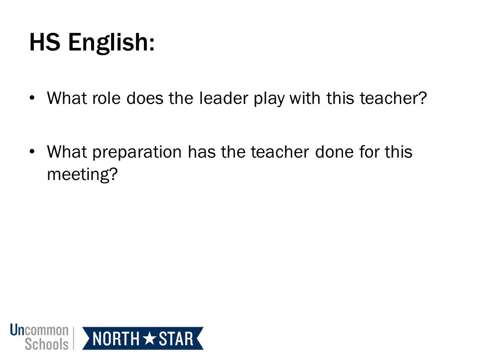 HS English: What role does the leader play with this teacher