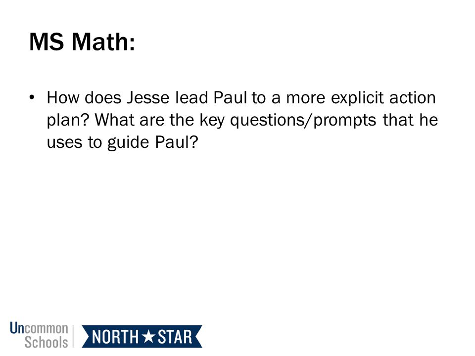MS Math: How does Jesse lead Paul to a more explicit action plan.