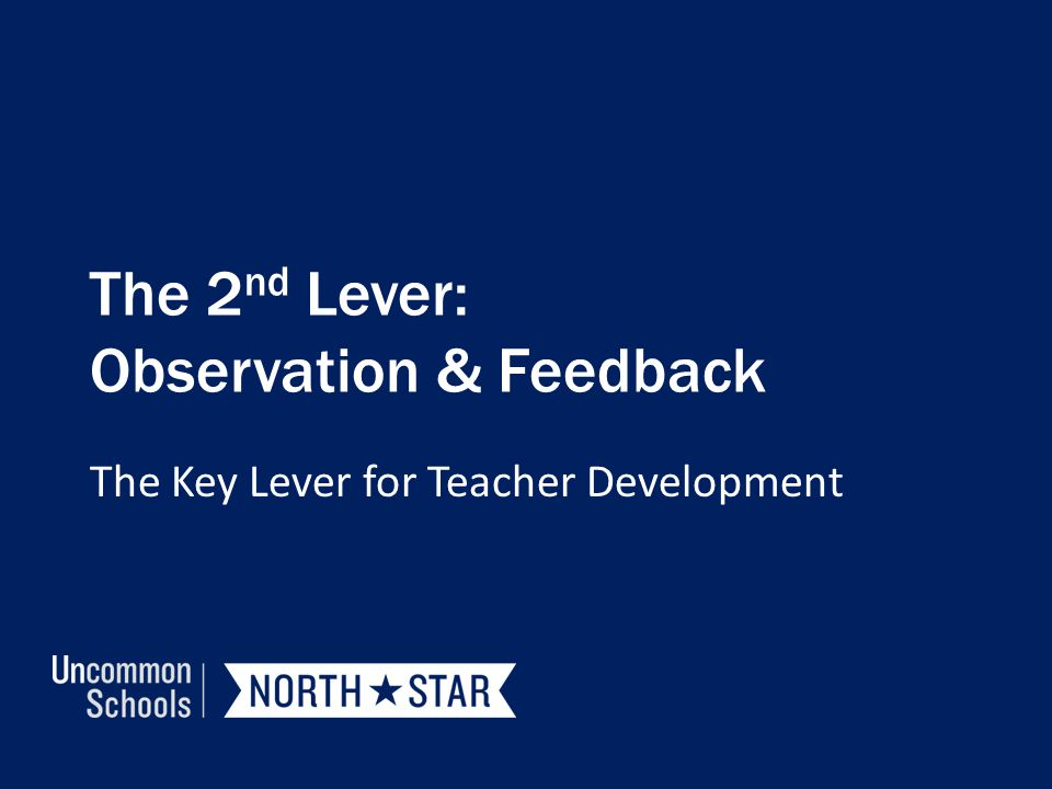 The 2nd Lever: Observation & Feedback