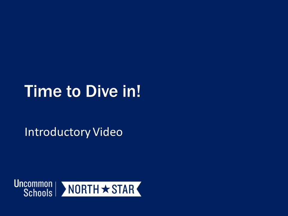 Time to Dive in! Introductory Video