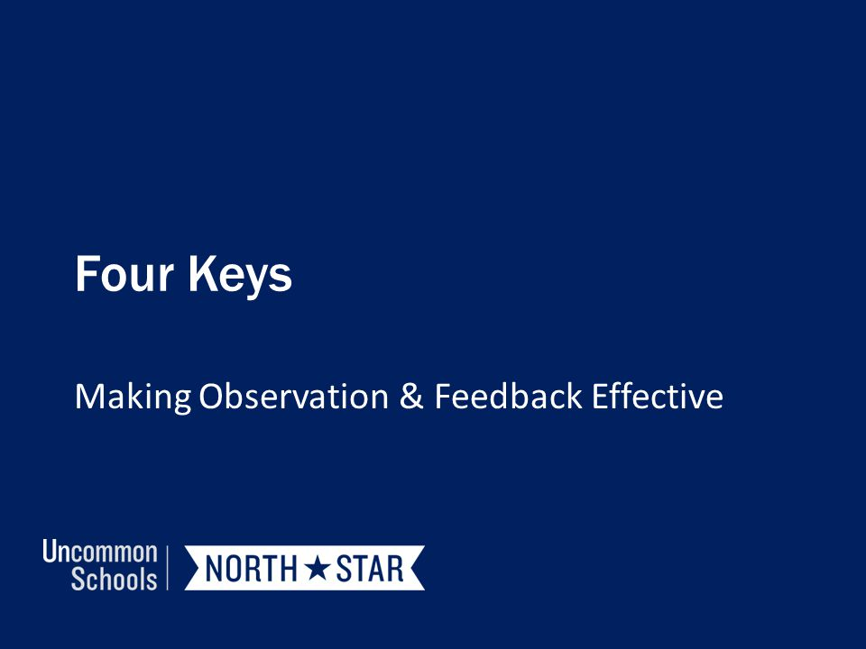Making Observation & Feedback Effective