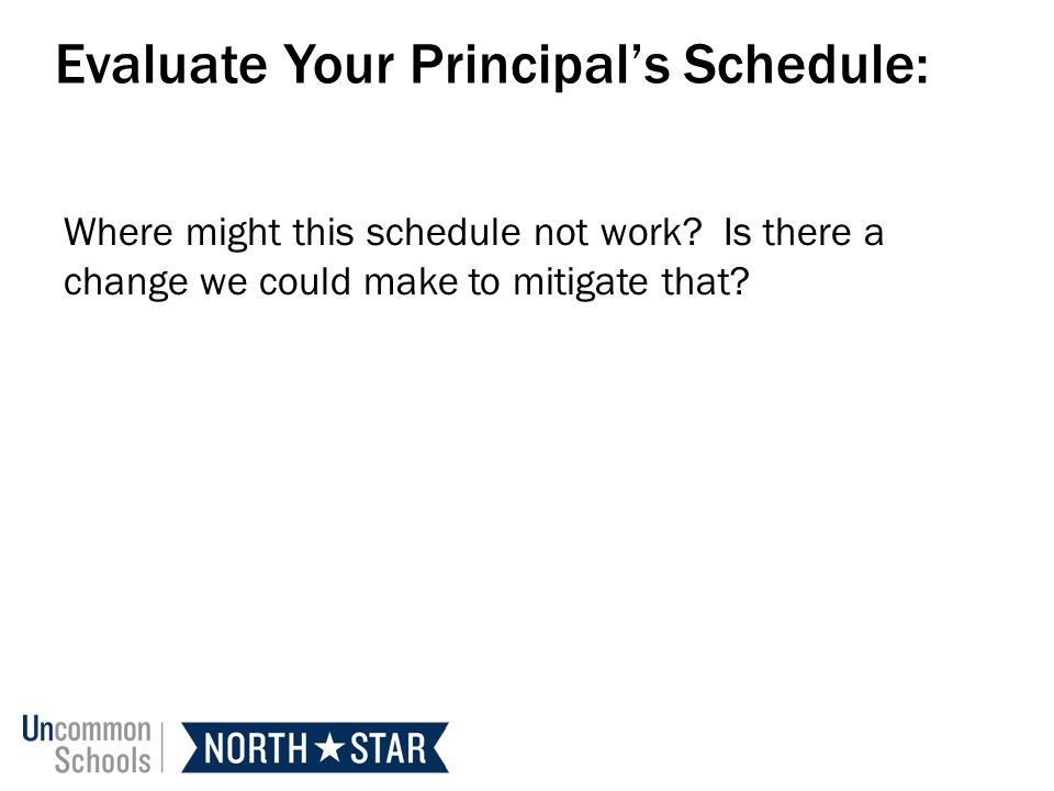 Evaluate Your Principal's Schedule: