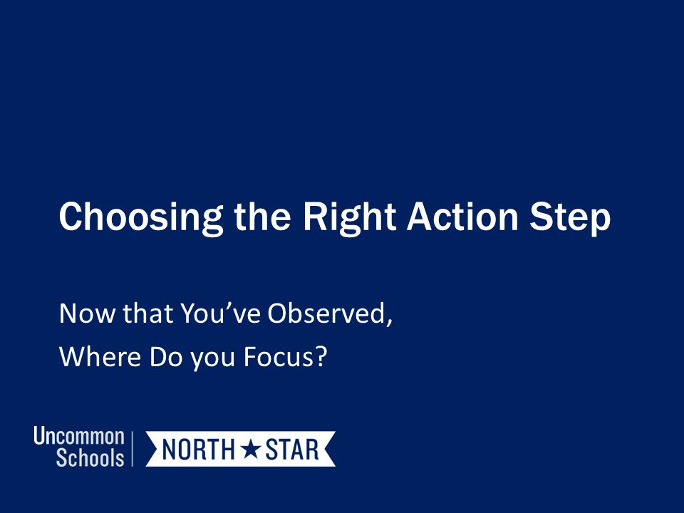 Choosing the Right Action Step