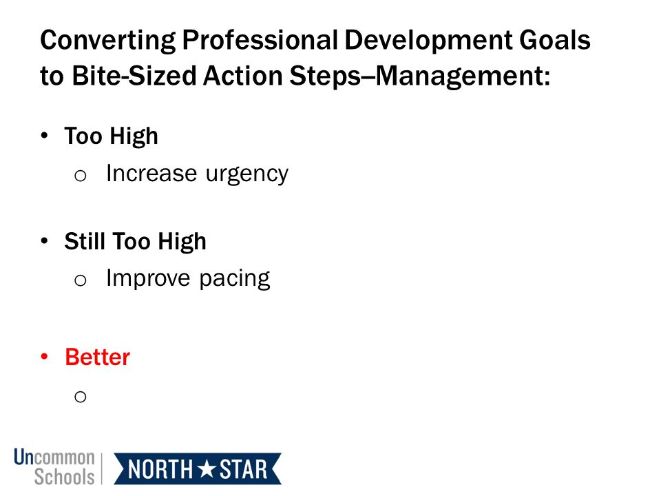 Converting Professional Development Goals to Bite-Sized Action Steps--Management: