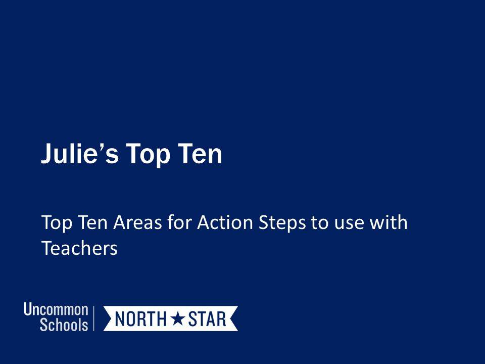 Top Ten Areas for Action Steps to use with Teachers