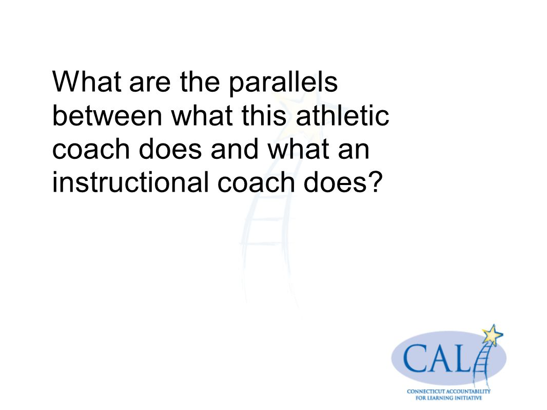 What are the parallels between what this athletic coach does and what an instructional coach does