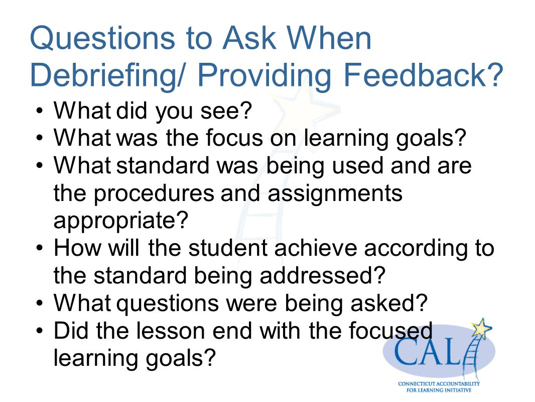 Questions to Ask When Debriefing/ Providing Feedback
