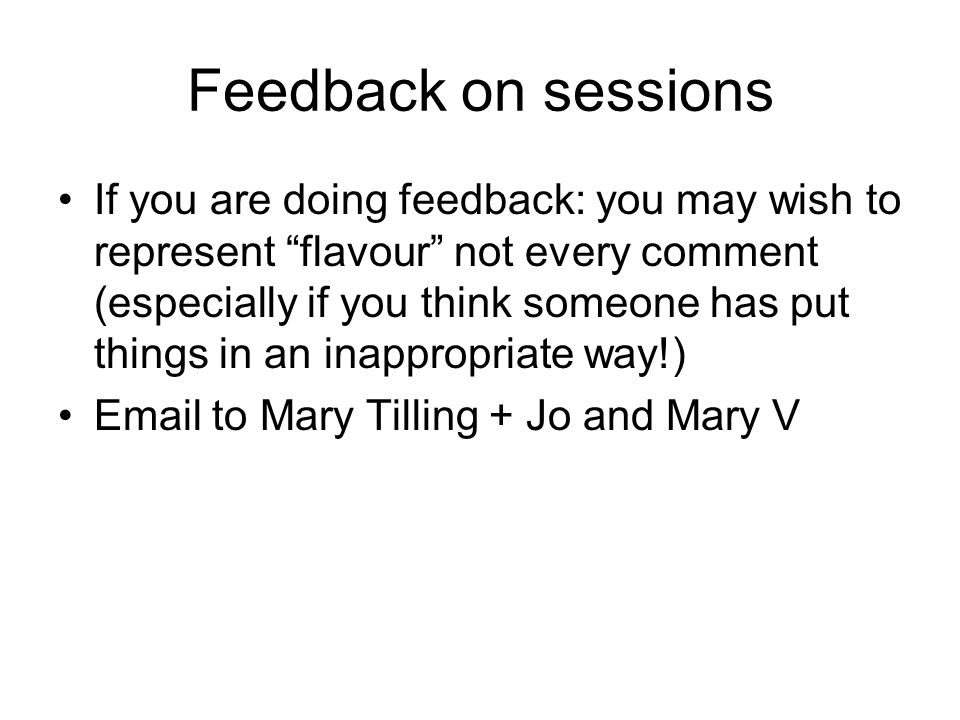 Feedback on sessions