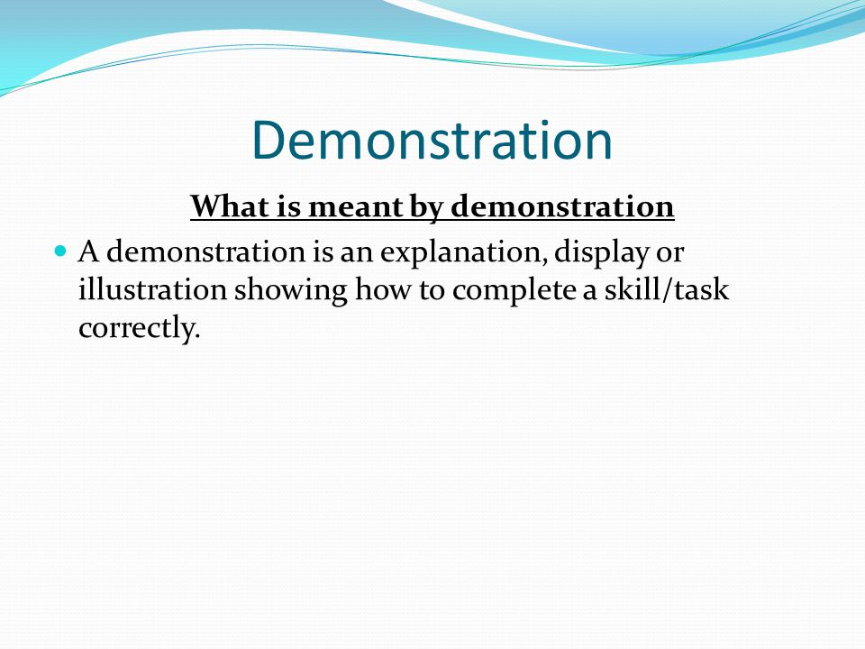 What is meant by demonstration