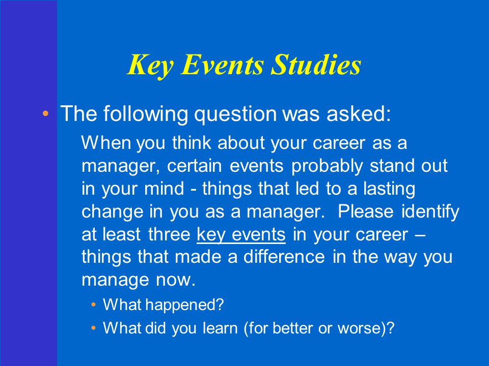 Key Events Studies The following question was asked: