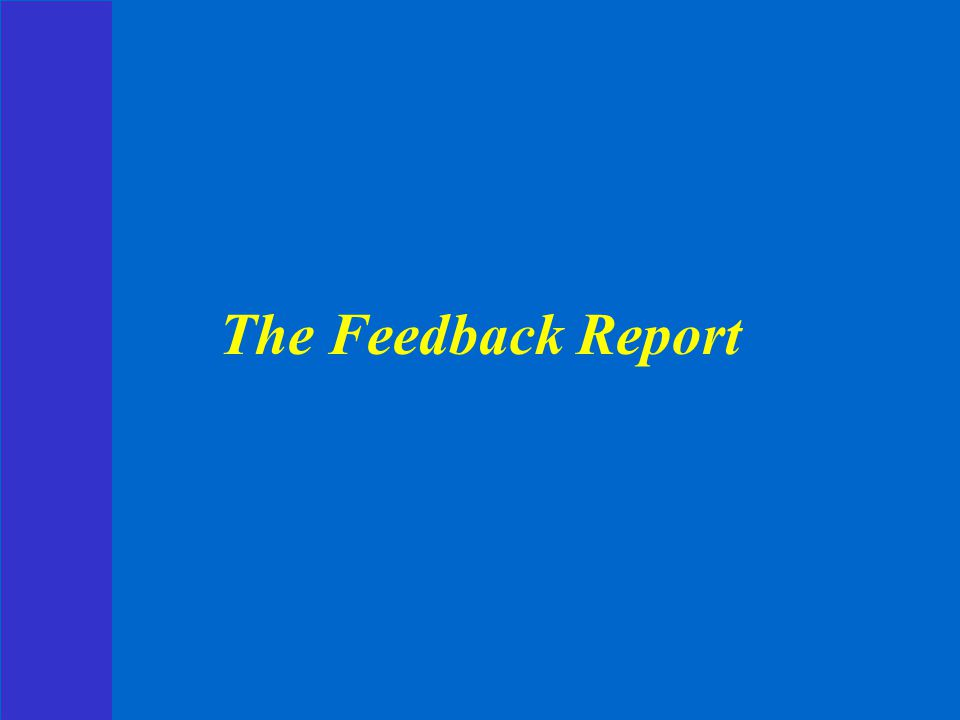 The Feedback Report