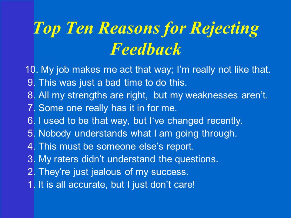 Top Ten Reasons for Rejecting Feedback