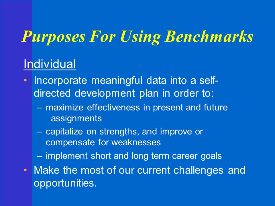 Purposes For Using Benchmarks