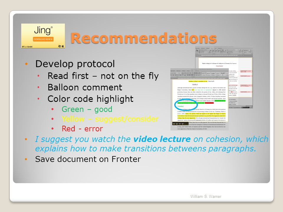 Recommendations Develop protocol Read first – not on the fly