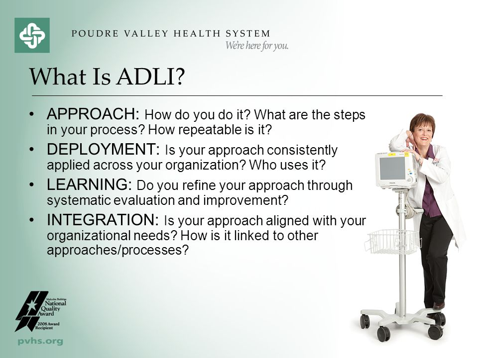 What Is ADLI APPROACH: How do you do it What are the steps in your process How repeatable is it