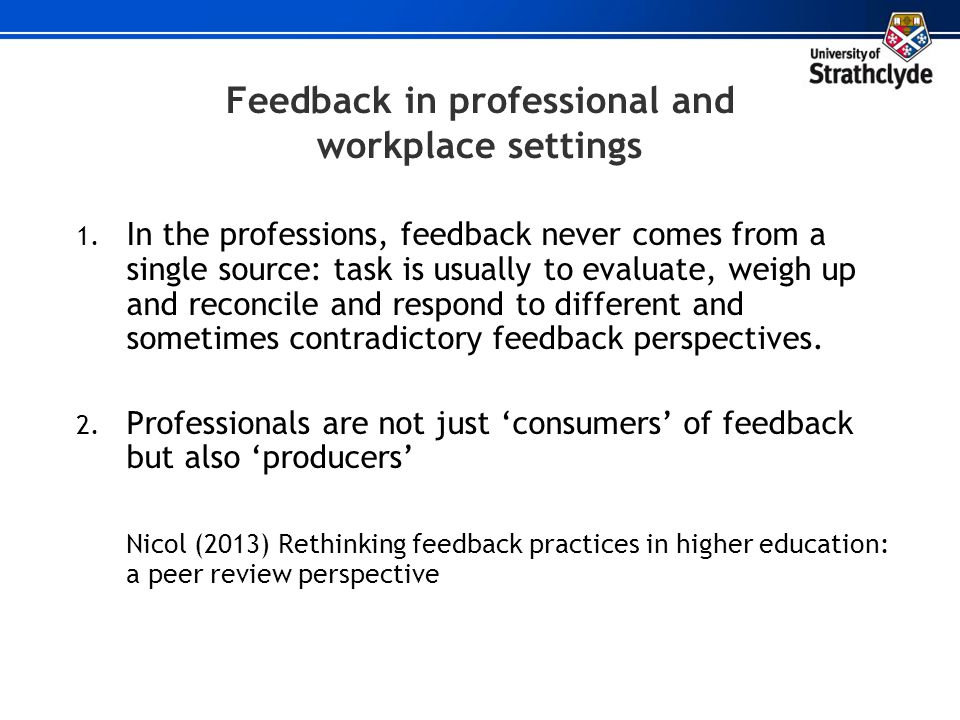 Feedback in professional and workplace settings
