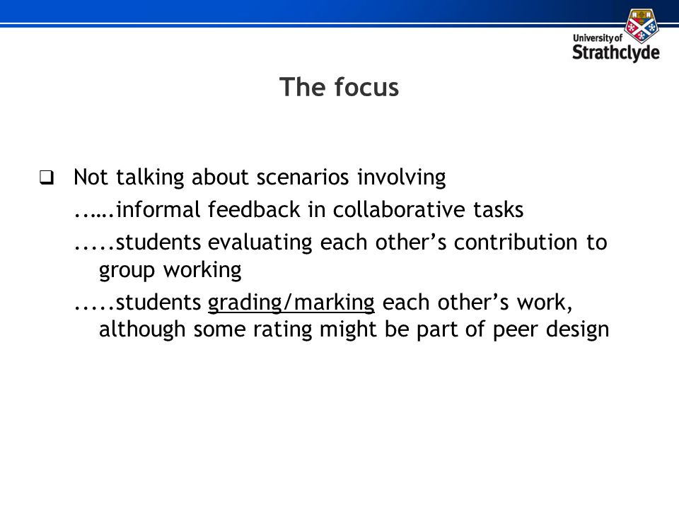 The focus Not talking about scenarios involving