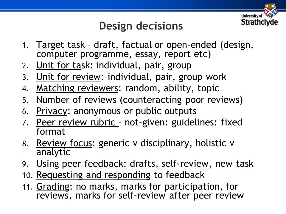 Design decisions Target task – draft, factual or open-ended (design, computer programme, essay, report etc)
