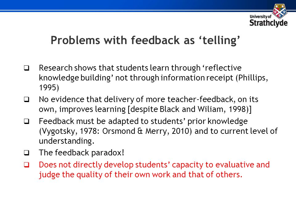 Problems with feedback as 'telling'
