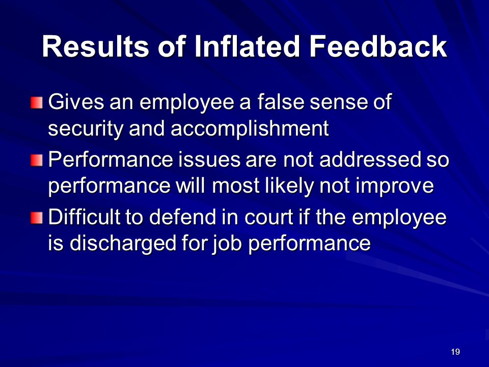 Results of Inflated Feedback