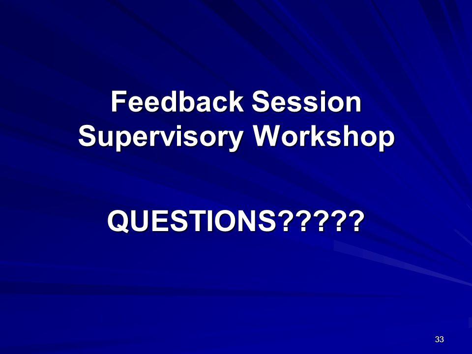 Feedback Session Supervisory Workshop