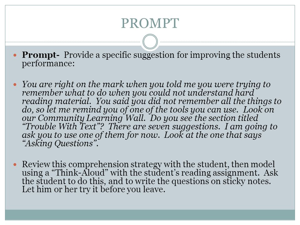 PROMPT Prompt- Provide a specific suggestion for improving the students performance: