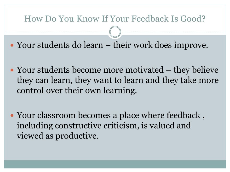 How Do You Know If Your Feedback Is Good