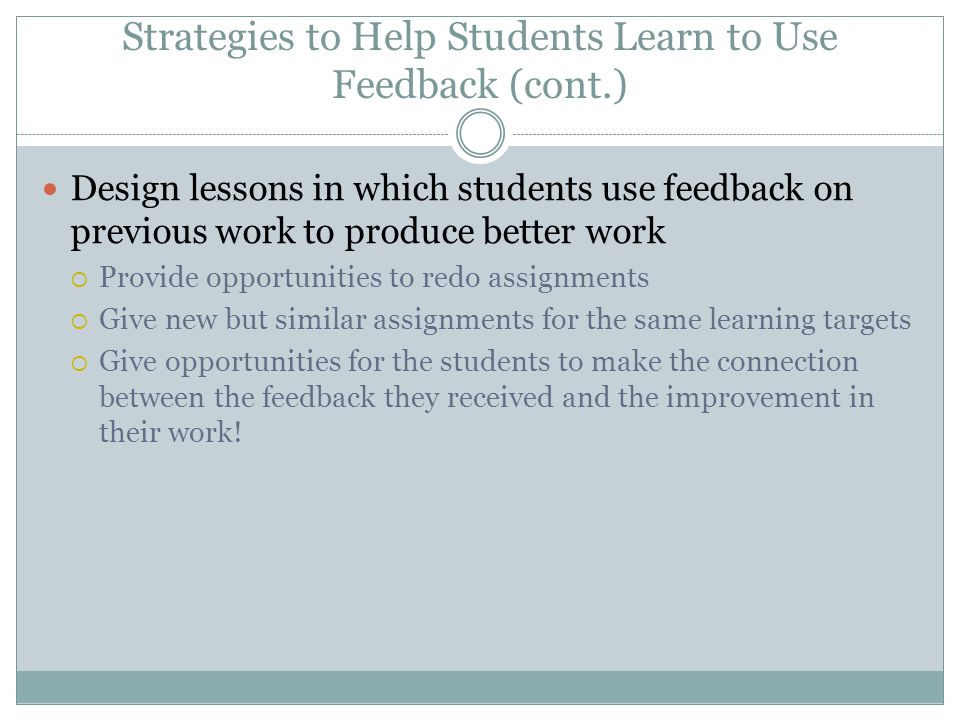 Strategies to Help Students Learn to Use Feedback (cont.)