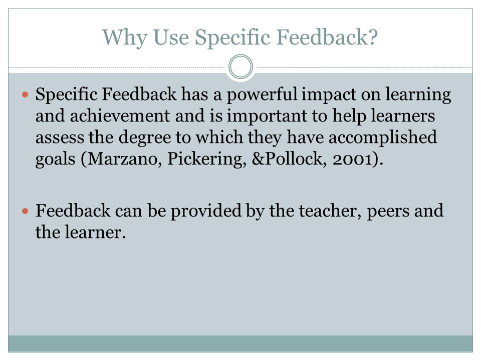 Why Use Specific Feedback