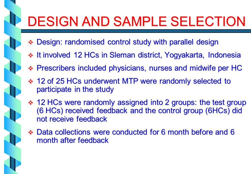 DESIGN AND SAMPLE SELECTION