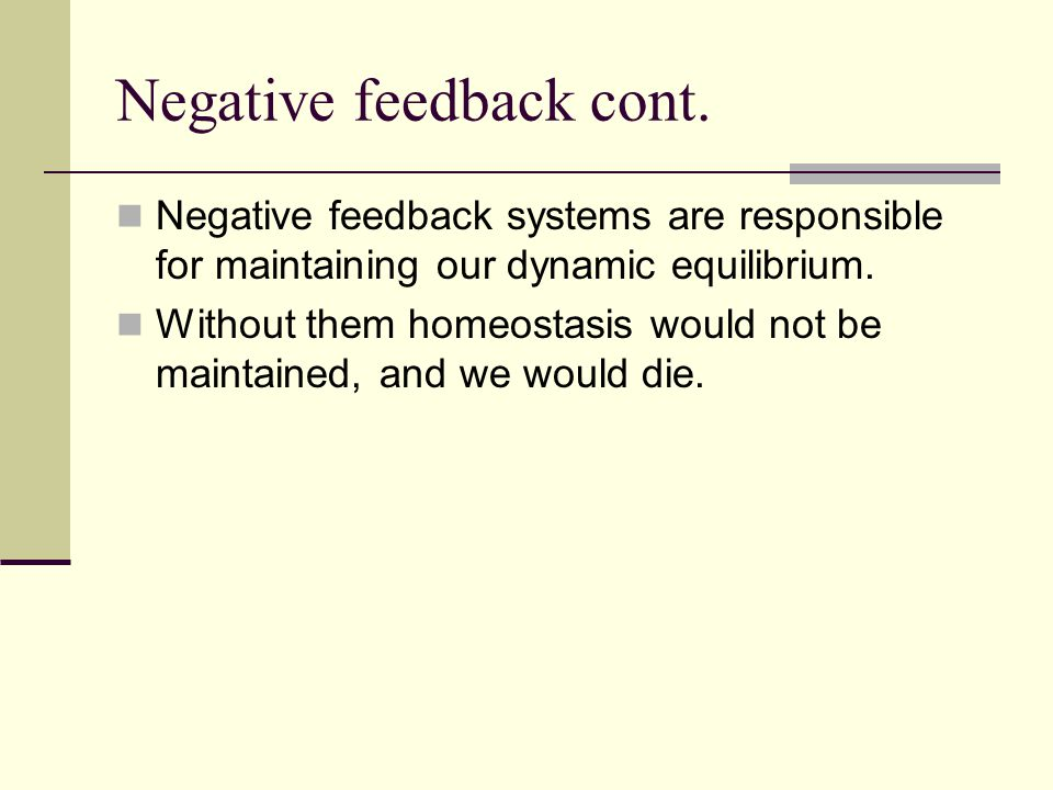 Negative feedback cont.