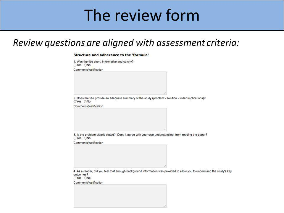 The review form Review questions are aligned with assessment criteria: