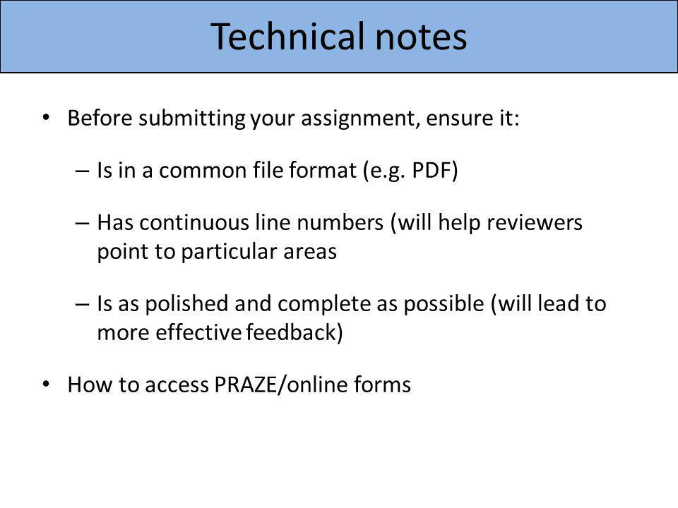 Technical notes Before submitting your assignment, ensure it: