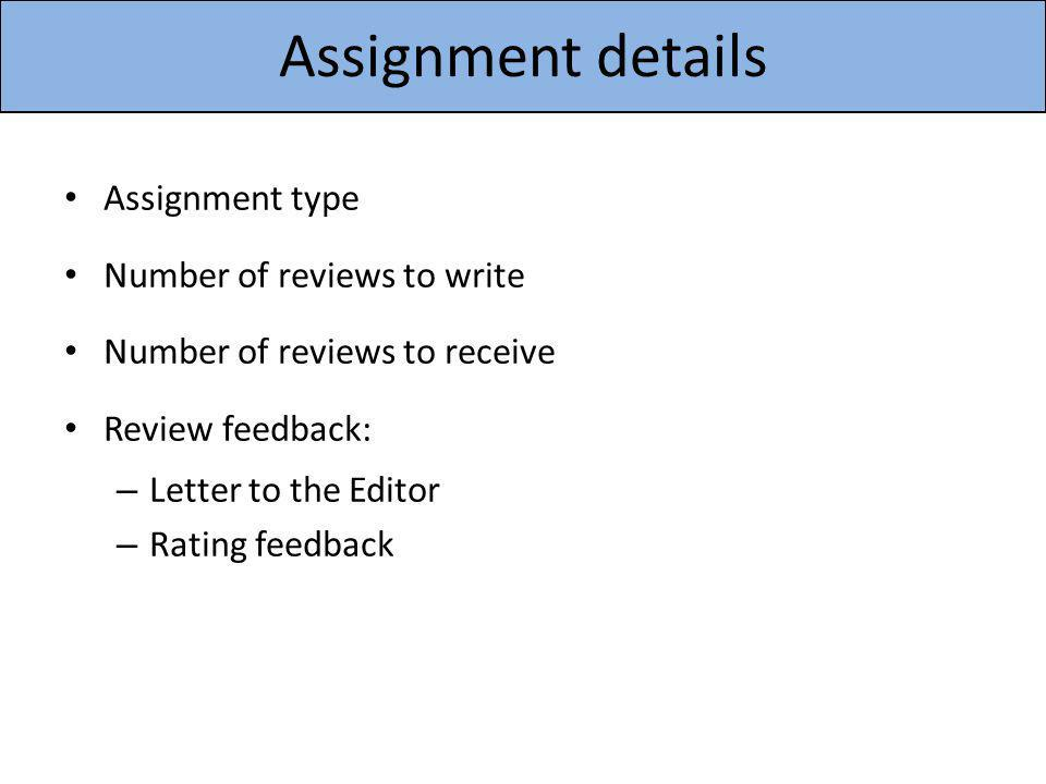 Assignment details Assignment type Number of reviews to write