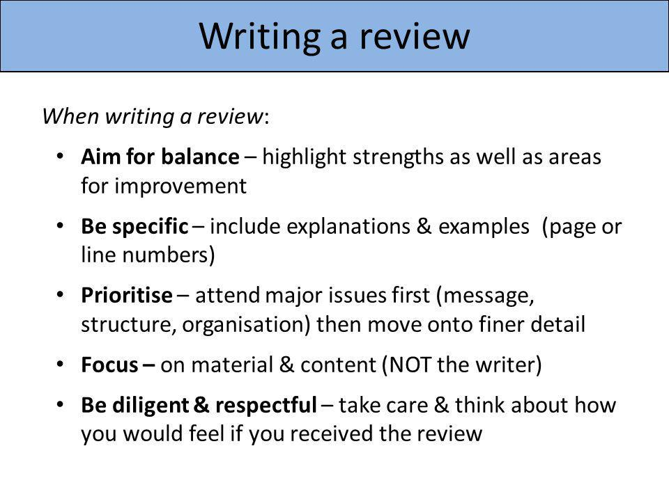 Writing a review When writing a review:
