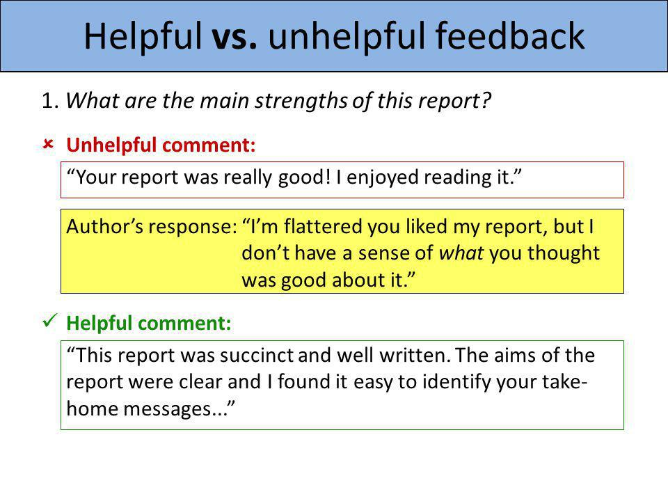 Helpful vs. unhelpful feedback