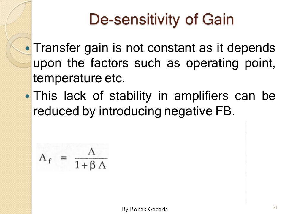 De-sensitivity of Gain