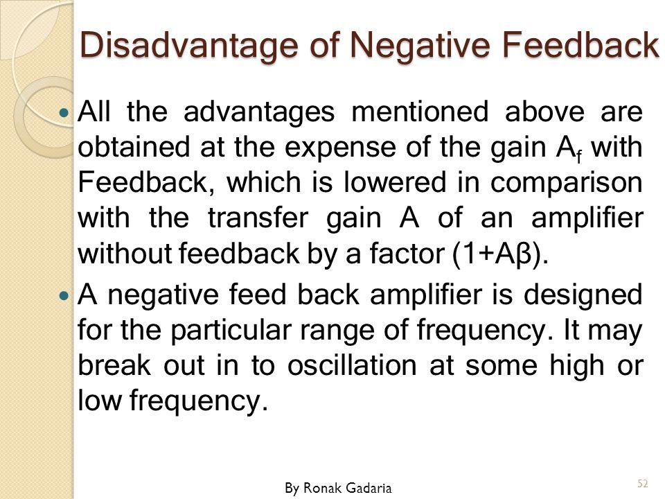 Disadvantage of Negative Feedback